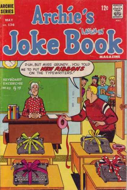 Archie's Joke Book 136 - Laugh-in - 12 Cents - Miss Grundy - New Ribbons - Typewriters