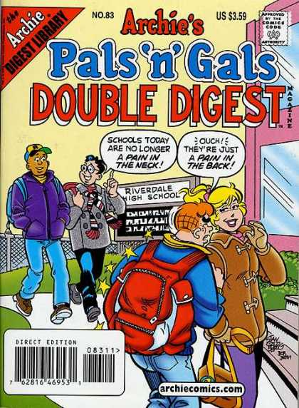 Archie's Pals 'n Gals Double Digest 83 - Schools Today Are No Longer A Pain In The Neck - Ouch Theyre Just A Pain In The Back - Backpack - Riverdale High School - School Kids