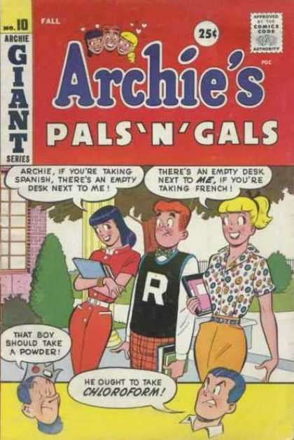 Archie's Pals 'n Gals 10 - 25 Cents - Archie If Youre Taking Spanish - Theres An Empty Desk Next To Me - Jughead - Veronica