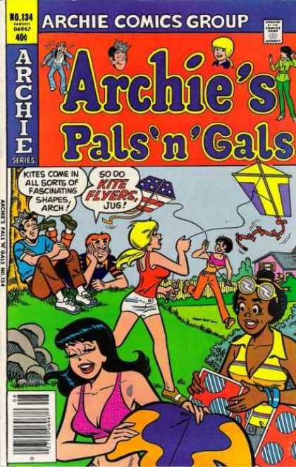 Archie's Pals 'n Gals 134 - Veronica - Betty - Jughead - Kite Flying - Fun In The Sun