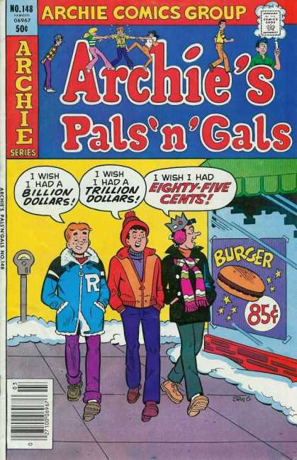 Archie's Pals 'n Gals 148 - Yummy Burgers - I Wish I Had Money - Archie And Friends Are Dreaming Big - Jughead Is Starving - Brr Its Cold