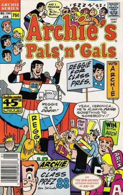 Archie's Pals 'n Gals 194 - Archies Pal N Gals - Reggie For Class Pres - Vote Archie - Archie Series No 194 Jan - Veronica