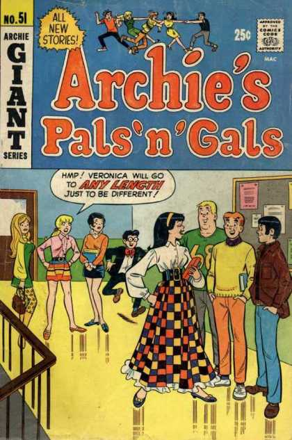 Archie's Pals 'n Gals 51 - 25 Cents - All New Stories - Giant Series - Hmp Veronica Will Go To Any Length - Just To Be Different