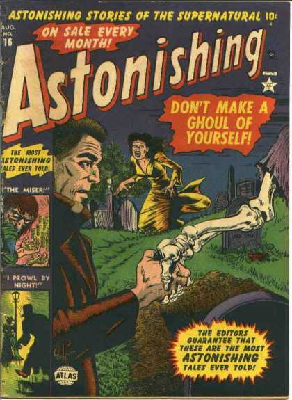 Astonishing 16 - Dont Make A Ghoul Of Yourself - Astonishing Stories Of The Supernatural - The Miser - I Prowl By Night - Bones