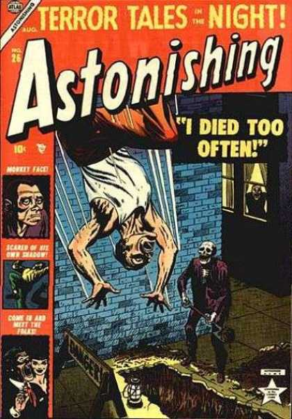 Astonishing 26 - I Died Too Often - 10 Cents - Terror Tales Of The Night - Skull - Hanging Upside Down