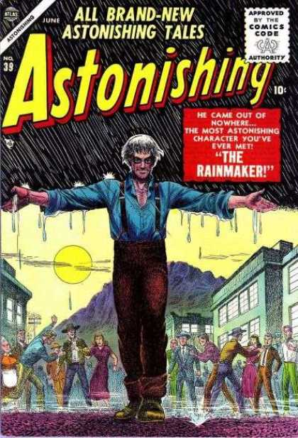 Astonishing 39 - The Rainmaker - Astonishing Tales - June - The Most Astonishing Character Youve Ever Met