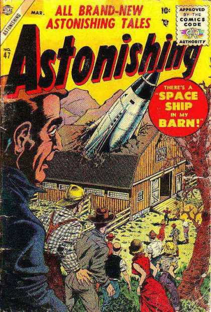 Astonishing 47 - March - No 47 - Theres A Spaceship In My Barn - Spaceship - Barn