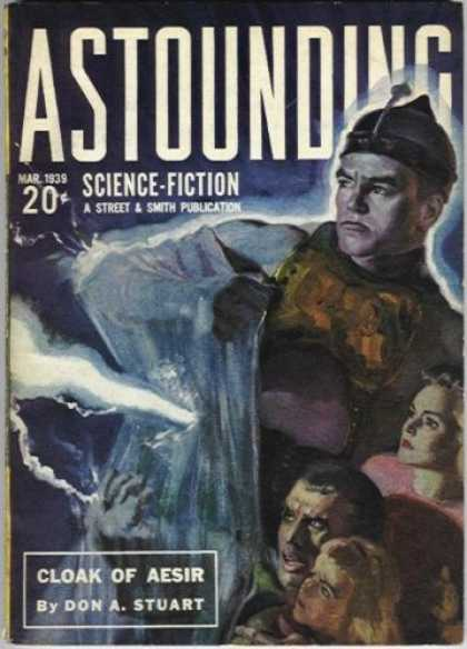 Astounding Stories 100 - Sci-fi - Cloak Of Aesir - Don Stuart - March 1939 - Story