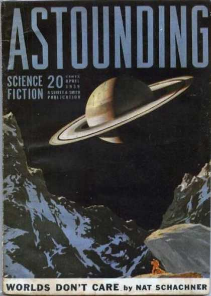 Astounding Stories 101 - Saturn - Space - Worlds Dont Care - Planet - Mountain