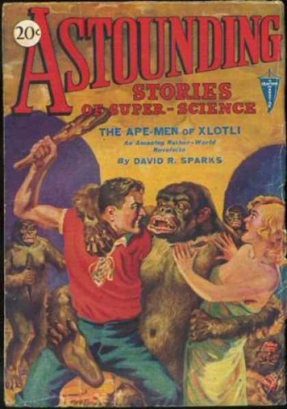 Astounding Stories 12 - The Ape-men Of Xlotli - Sparks - 20 Cents - Gorillas - Man With Club