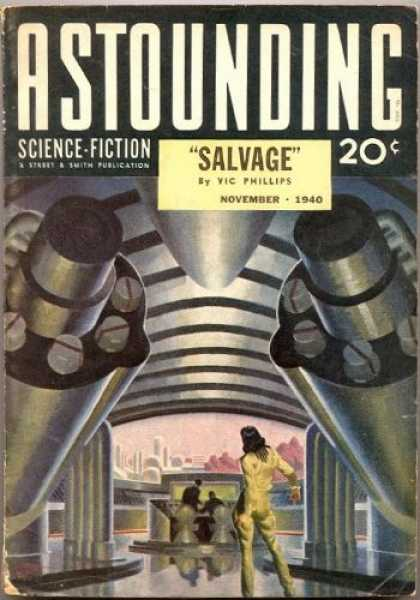 Astounding Stories 120 - Salvage - Phillips - November 1940 - Future City - Silver
