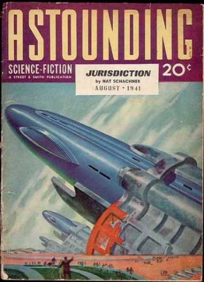 Astounding Stories 129 - Jurisdiction - Nat Schachner - Science Fiction - Future - August 1941