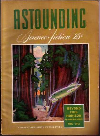 Astounding Stories 137 - Macdonald - 25 Cents - April 1942 - Beyond This Horizon - Forest Scene