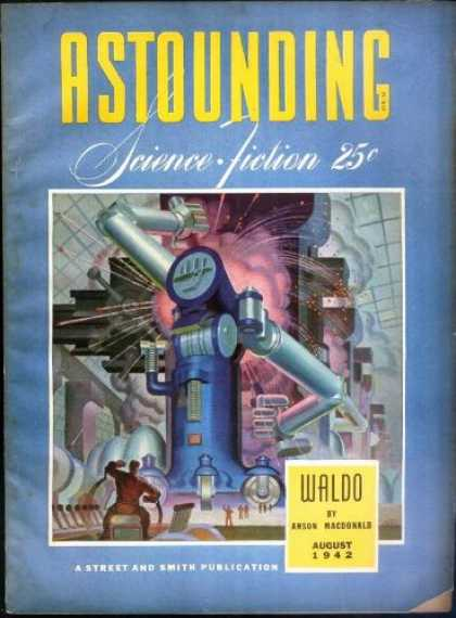 Astounding Stories 141 - Waldo - August 1942 - Machine - Controls - Explode