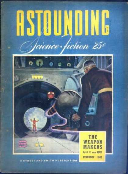 Astounding Stories 147 - The Weapon Makers - February 1943 - Laser - Sci Fi - Metal
