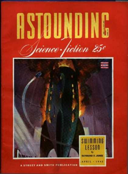 Astounding Stories 149 - Swimming Lesson - April 1943 - Space Craft - Fire - Launch