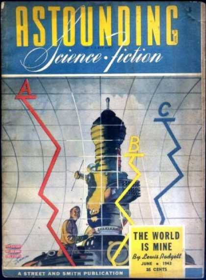Astounding Stories 151 - Science Fiction - The World Is Mine - June 1943 - Astounding Science Fiction - Lewis Padgett