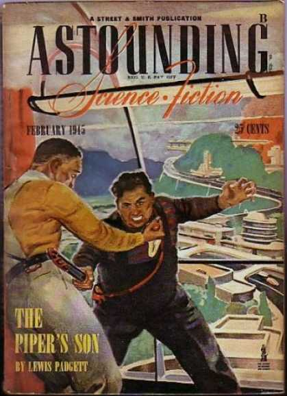 Astounding Stories 171 - February 1945 - The Pipers Son - Lewis Padgett - Fight - Duel