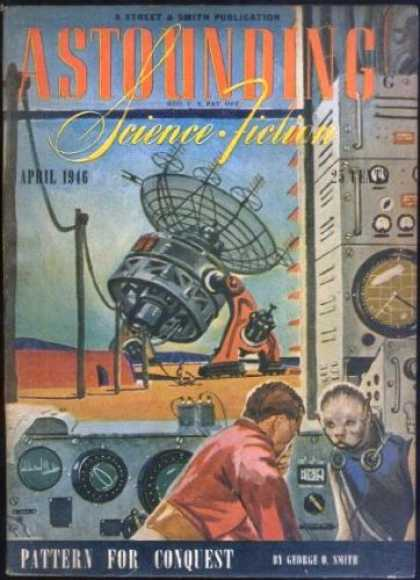 Astounding Stories 185 - Pattern For Conquest - Street U0026 Smith Publication - April 1946 - Science Fiction - Satellite Dish