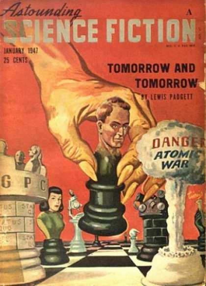 Astounding Stories 194 - Chess - Atomic War - Tomorrow And Tomorrow - January 1947 - Danger