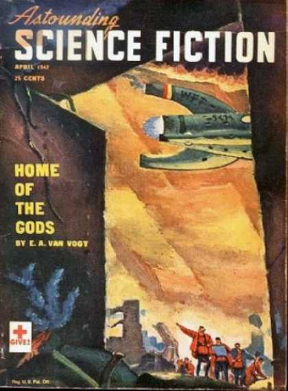 Astounding Stories 197 - April 1947 - Home Of The Gods - Air Craft - Army - Humans