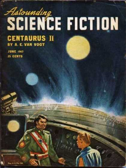 Astounding Stories 199 - Centaurus Ii - Van Vogt - June 1947 - 25 Cents - Moons