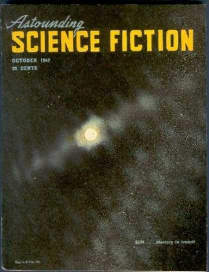 Astounding Stories 203 - Sun - October 1947 - Mercury - 25 Cents - Blurred Sun Image