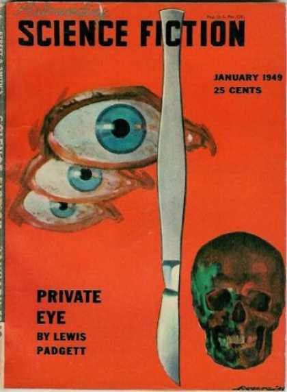 Astounding Stories 218 - Eyes - January 1949 - Private Eye - Lewis Padgett - Scalpel