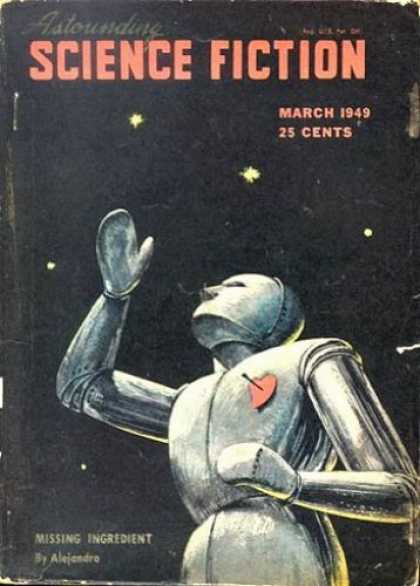 Astounding Stories 220 - Robot - Heart - March 1949 - Missing Ingredient - Space