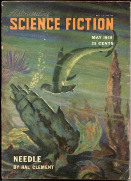 Astounding Stories 222 - Needle - Hammerhead Shark - May 1949 - Clement - Undersea