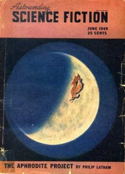 Astounding Stories 223 - June 1949 - The Aphrodite - Project - Philip Latham - Science Fiction