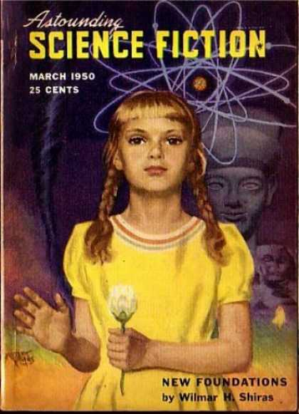 Astounding Stories 232 - March 1950 - New Foundations - Young Girl - Statue - Atomic