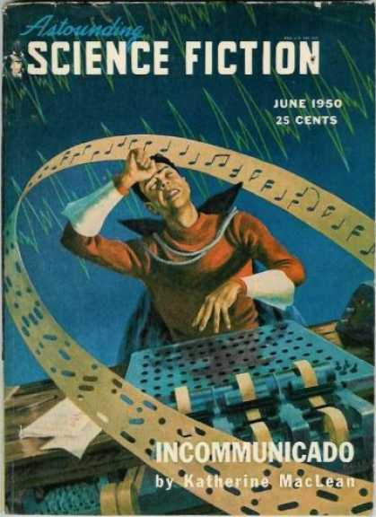 Astounding Stories 235 - June 1950 - Music - Incommunicado - Katherine Maclean - Musician