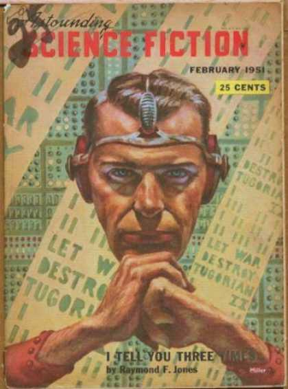 Astounding Stories 243 - February 1951 - I Tell You Three Times - Jones - 25 Cents - Interrogator