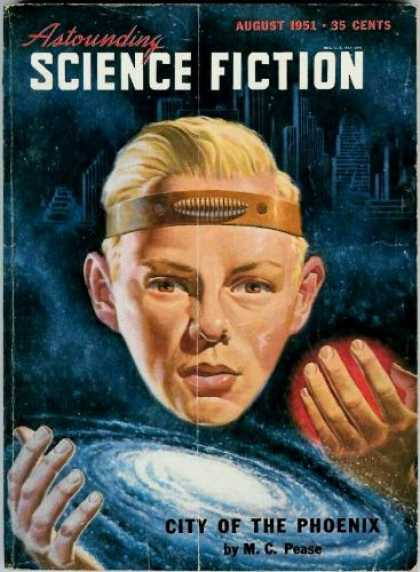 Astounding Stories 249 - August 1951 - City Of The Phoenix - Pease - Blonde Boy Face - Galaxy