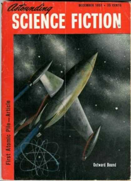 Astounding Stories 253 - December 1957 - First Atomic Pile - Space - Space Craft - Atomic
