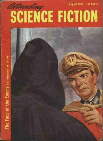 Astounding Stories 261 - August 1952 - Astounding - Science Fiction - The Face Of The Enemy - Thomas Wilson