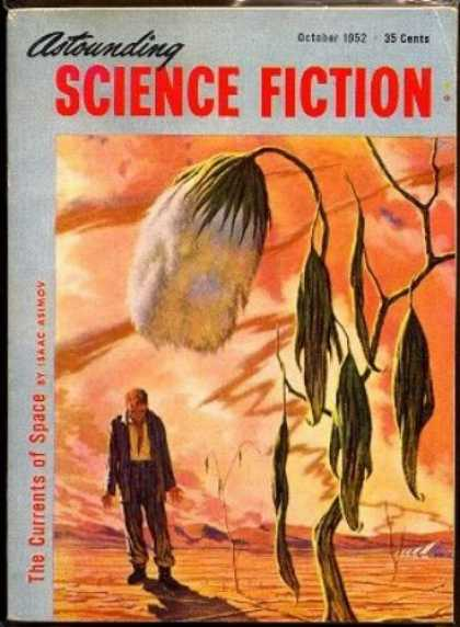 Astounding Stories 263 - The Currents Of Space - October 1952 - Planet - Plant - Traveler