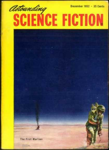 Astounding Stories 265 - December 1952 - Astounding Science Fiction - The First Martians - Astronaut - 35 Cents