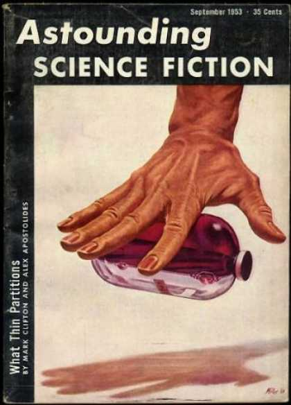 Astounding Stories 274 - What Thin Partitions - Science Fiction - September 1953 - Magic - Floating Bottle
