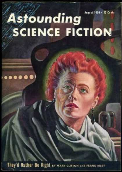 Astounding Stories 285 - August 1954 - Theyd Rather Be Right - Clifton - Red Haired Woman - 35 Cents