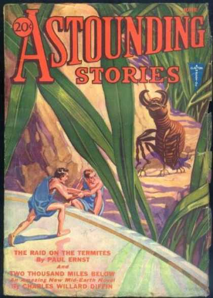 Astounding Stories 30 - Ernst - The Raid On The Termites - Giant Grass Blades - June - 20 Cents