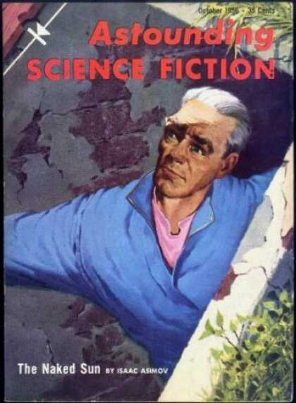 Astounding Stories 311 - The Naked Sun - October - Human - Concrete - Ground