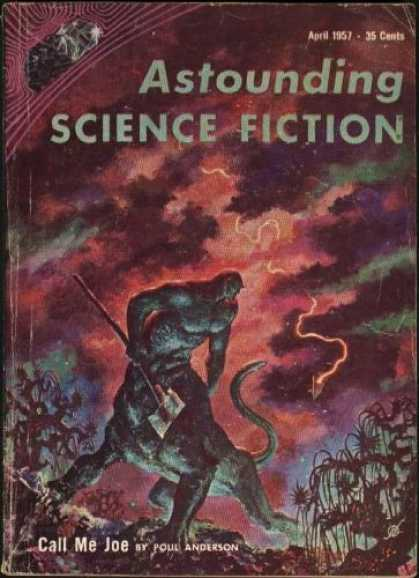 Astounding Stories 317 - Call Me Joe - April 1957 - Astounding - Science Fiction - Poul Anderson