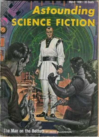 Astounding Stories 328 - March 1958 - The Man On The Bottom - Dean Mclaughlin - Mutiny - Man In White