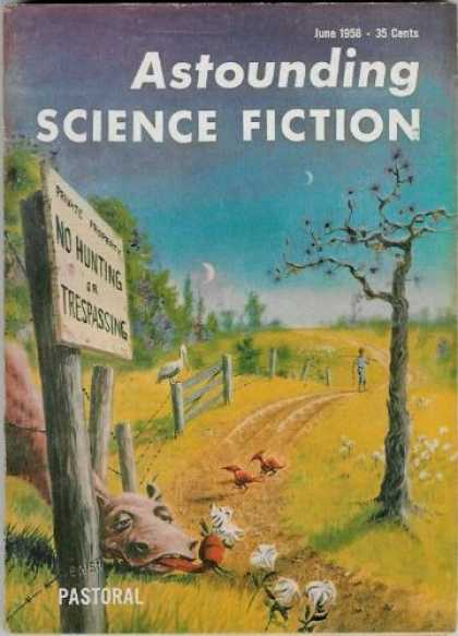 Astounding Stories 331 - June 1958 - Astounding - Science Fiction - Pastoral - No Hunting Or Trespassing