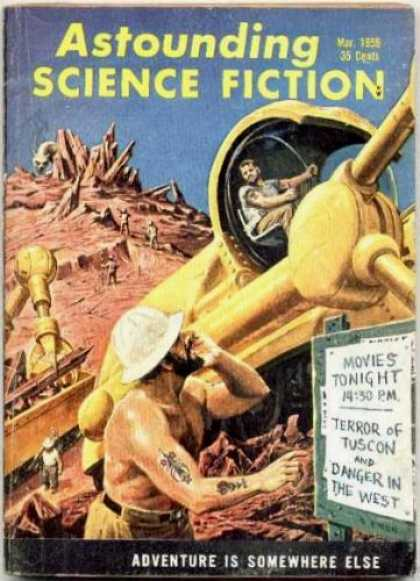 Astounding Stories 340 - March 1956 - Adventure Is Somewhere Else - Construction - Labor - Space Craft