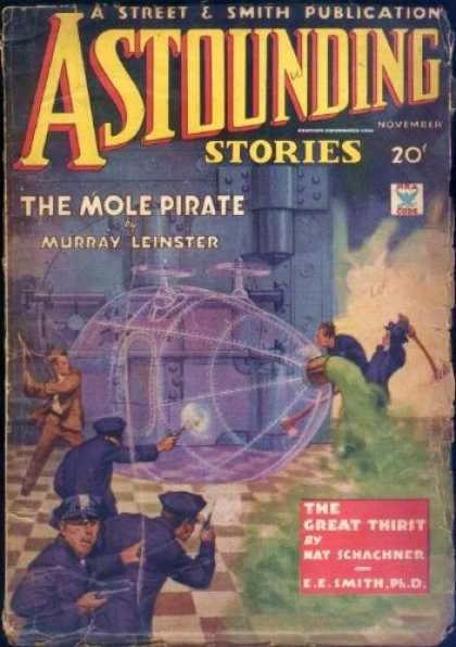 Astounding Stories 48 - Article The Mole Pirate - Author Murray Leinster - Police Destruction - Article The Great Thirst - Green Goo
