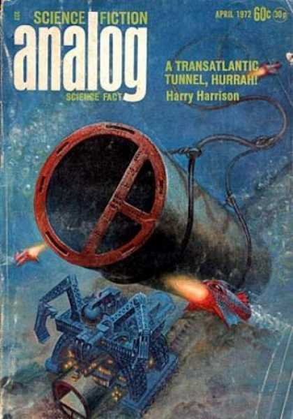 Astounding Stories 497 - April 1972 - A Transatlantic Tunnel Hurrah - Harrison - Undersea - Pipe