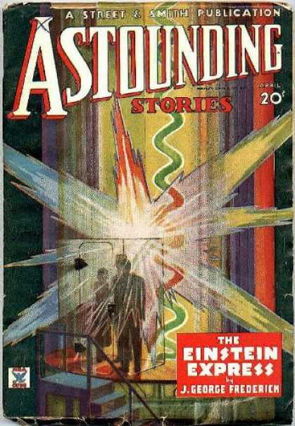 Astounding Stories 53 - The Einstein Express - April - Stairs - Explode - Rays